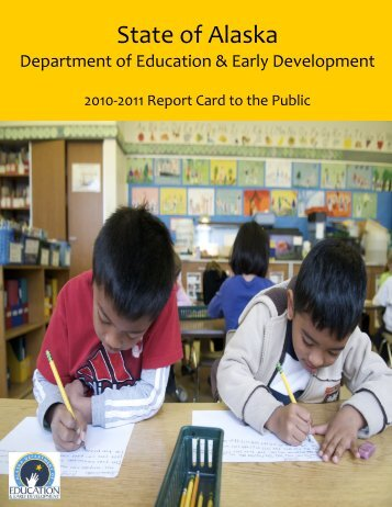 State Report Card 2010-2011 - Alaska Department of Education ...