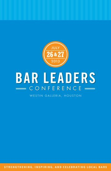 2013 Bar Leaders Conference Program - State Bar of Texas