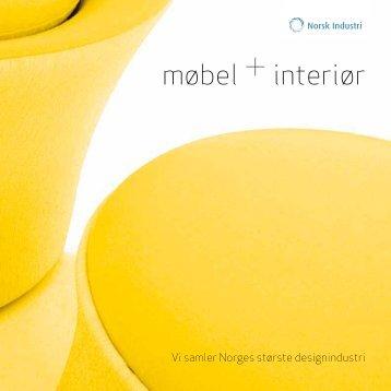 Møbel+interiør brosjyre 2011 - Norsk Industri