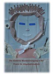Die moderne Wundversorgung in der Praxis für Allgemeinmedizin