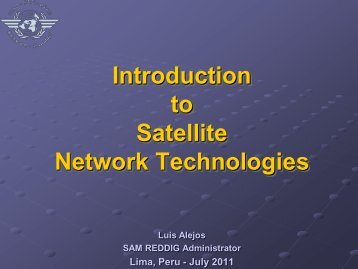 Introduction to Satellite Network Technologies - ICAO