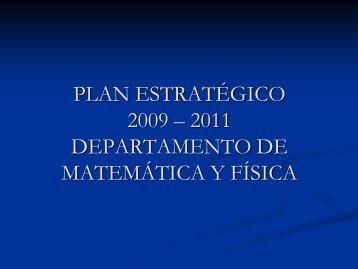 PLAN ESTRATÉGICO 2009 – 2011 DEPARTAMENTO DE ...