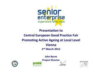 Presentation to Central European Good Practice Fair ... - Q Ageing