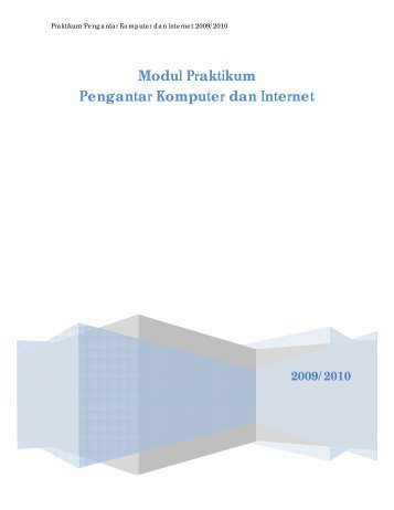 Modul Praktikum Pengantar Komputer dan Internet