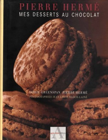 Mes desserts au chocolat - Pierre Herme.pdf