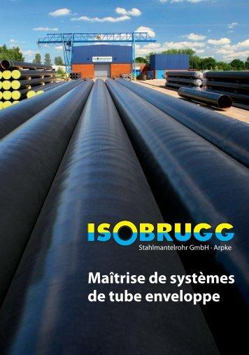 Maîtrise de systèmes de tube enveloppe - ISOBRUGG