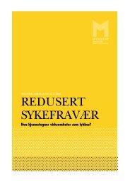 REDUSERT SYKEFRAVÆR - Manifest Analyse