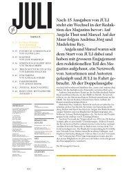 Nach 15 Ausgaben von JULI steht ein Wechsel in der Redak- tion ...