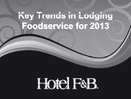 Key Trends in Lodging Key Trends in Lodging Foodservice for 2013