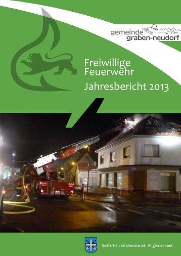 Freiwillige Feuerwehr Jahresbericht 2013 - Feuerwehr Graben ...