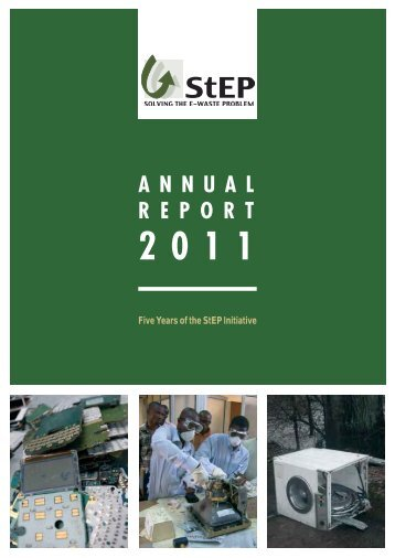 StEP Initiative 2011 Annual Report - UNU-ISP - United Nations ...
