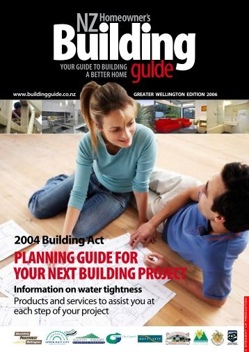 Your guide to building a better home (PDF, 6.7M - Upper Hutt City ...