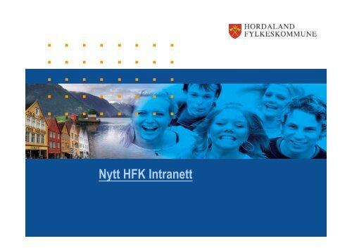 Nytt intranett HFK07 - Hordaland fylkeskommune