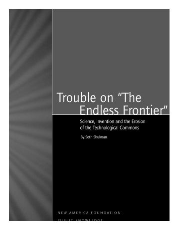 "Trouble on ""The Endless Frontier"" - New America Foundation"