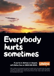 If you're in distress or despair, call Lifeline free on 0808 808 8000.