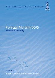 April 2007 - Perinatal Mortality 2005 (Executive Summary) - HQIP