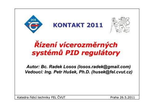 Řízení vícerozměrných systémů PID regulátory KONTAKT 2011