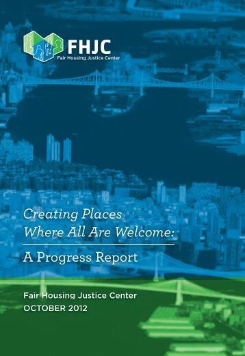 Creating Places Where All Are Welcome - Fair Housing Justice Center