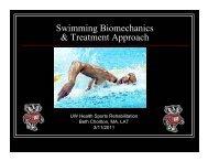 Swimming Biomechanics and Injury Treatment (pdf) - UW Health