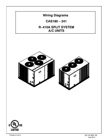 Wiring Diagrams CAS180 − 241 R−410A SPLIT SYSTEM A/C UNITS