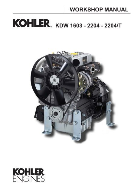 KDW 1603 - 2204 - 2204/T WORKSHOP MANUAL - Kohler Engines