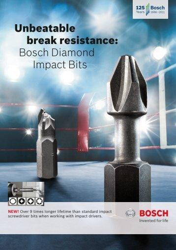 Unbeatable break resistance: Bosch Diamond Impact Bits