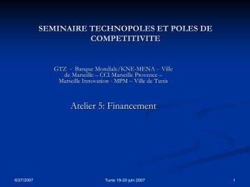 Atelier 5: Financement - Euromedina