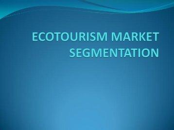 ECOTOURISM MARKET SEGMENTATION - LUMENS