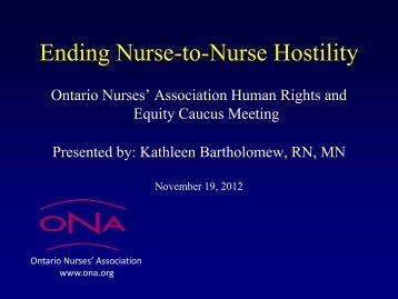Kathleen Bartholomew presentation - Ontario Nurses' Association