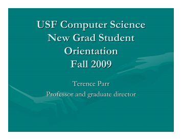 USF Computer Science New Grad Student Orientation Fall 2009