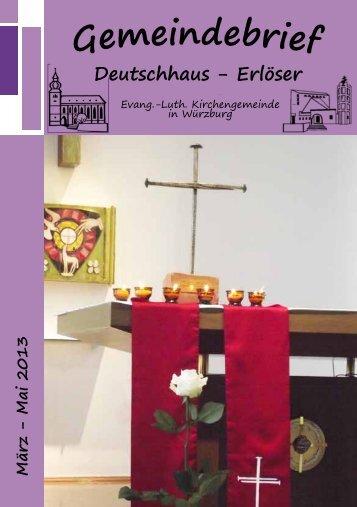 März bis Mai 2013 - in der Kirchengemeinde Deutschhauskirche