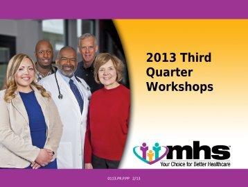 Third Quarter 2013 HP Presentation (PDF) - MHS Indiana