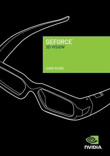 NVIDIA GeForce 3D Vision User Guide