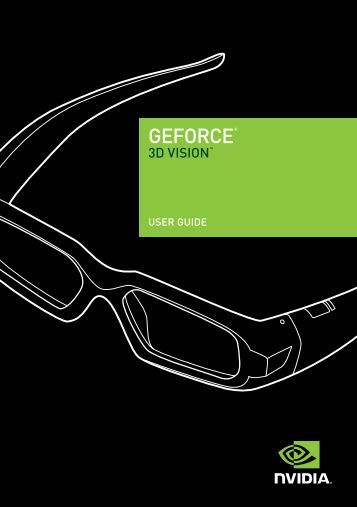 NVIDIA GeForce 3D Vision User Guide