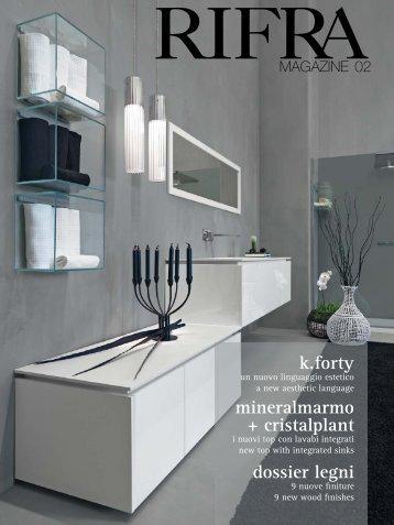 k.forty mineralmarmo + cristalplant dossier legni - Rifra