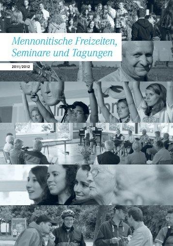 Mennonitische Freizeiten, Seminare und Tagungen - Verband ...