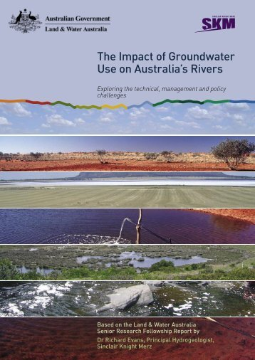 The Impact of Groundwater Use of Australias Rivers