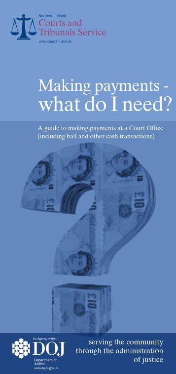 Making Payments - What do I need? - Northern Ireland Court ...