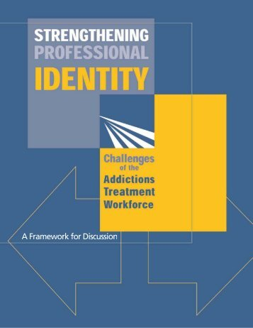 Strengthening Professional Identity - Substance Abuse and Mental ...