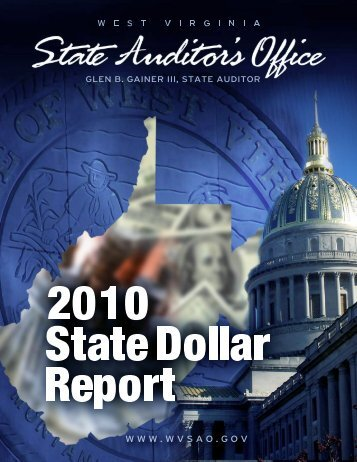 2010 State Dollar Report - West Virginia State Auditor's Office