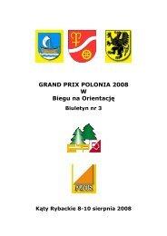 GRAND PRIX POLONIA 2008 W Biegu na Orientację