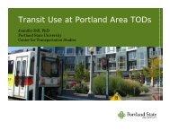 Transit Use at Portland Area TODs - Center for Transportation ...