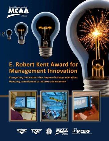 E. Robert Kent Award for Management Innovation - the Mechanical ...