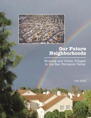 Our Future Neighborhoods - San Fernando Valley