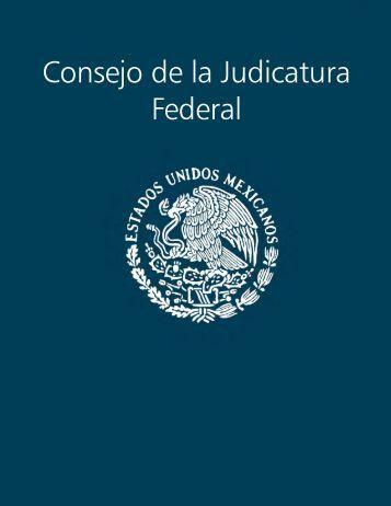 Consejo de la Judicatura Federal - Suprema Corte de Justicia de la ...