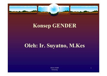 KIA1- Konsep Gender - Suyatno, Ir., MKes - Undip
