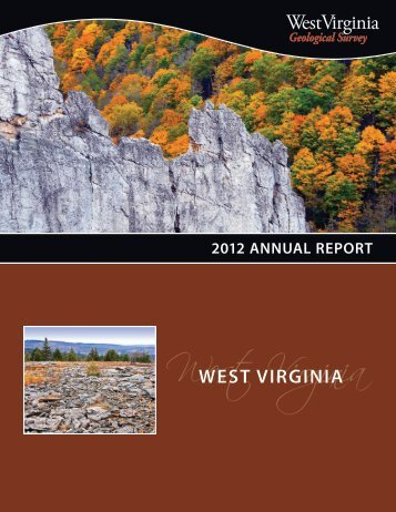 2012 annual report - West Virginia Geological and Economic Survey ...
