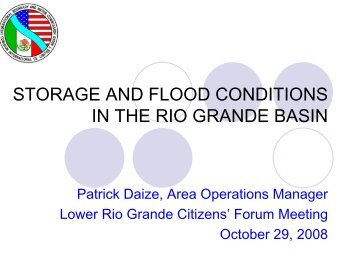 storage and flood conditions in the rio grande basin - International ...