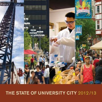 The STaTe of UniverSiTy CiTy 2012 /13 - University City District