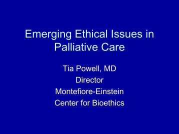 Emerging Ethical Issues in Palliative Care - Department of Pain ...